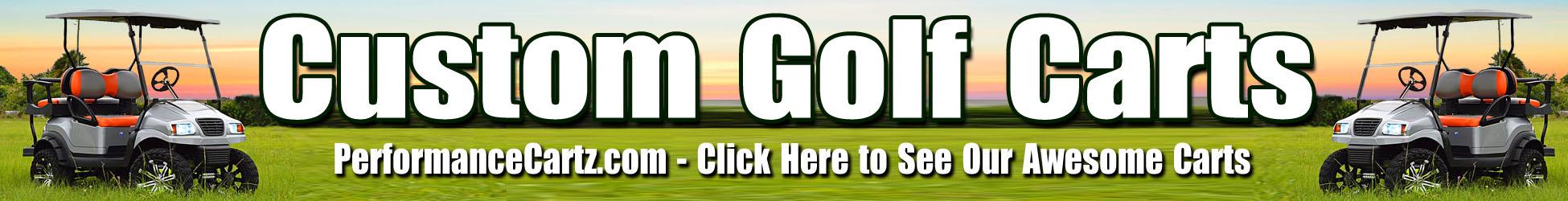PerformanceCartz.com Custom Golf Carts of South Florida